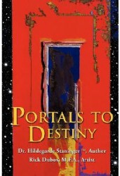 Portals To Destiny